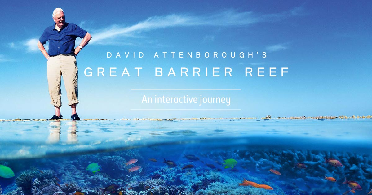 The image is an advertisement for an interactive tour of Australia's Great Barrier Reef, narrated by renown naturalist, Sir David Attenborough. The split-screen camera view shows David standing on the reef and the fish and coral life below the water are also visible.